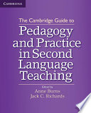The Cambridge Guide To Pedagogy And Practice In Second Language Teaching PDF