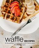 Waffle Recipes Book