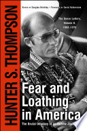 """""""Fear and Loathing in America: The Brutal Odyssey of an Outlaw Journalist"""" by Hunter S. Thompson"""