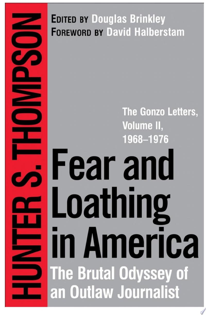 Fear and Loathing in America