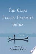 The Great Prajna Paramita Sutra Volume 1