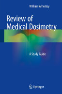 Review of Medical Dosimetry