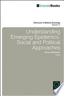 Understanding Emerging Epidemics