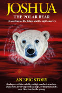 Joshua   The Polar Bear  He Can Foresee the Future and the Right Answers