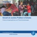 Gewalt als soziales Problem in Schulen: Untersuchungsergebnisse und Präventionsstrategien