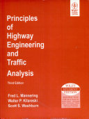 Principles Of Highway Engineering And Traffic Analysis, 3Rd Ed