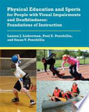 Physical Education and Sports for People with Visual Impairments and Deafblindness