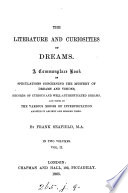 The literature and curiosities of dreams, by Frank Seafield