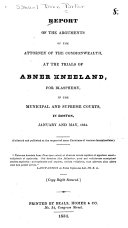 Report of the Arguments of the Attorney of the Commonwealth, at the Trials of Abner Kneeland, for Blasphemy