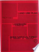 Boise National Forest N F Landmark Planning Unit Land Use Plan