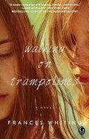 Walking on Trampolines