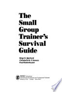 The Small Group Trainer's Survival Guide