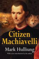 Citizen Machiavelli