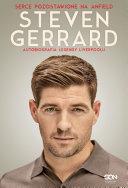 Steven Gerrard: Autobiografia legendy Liverpoolu