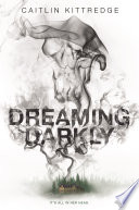 Dreaming Darkly Book PDF