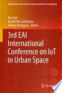 3rd Eai International Conference On Iot In Urban Space
