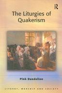 The Liturgies of Quakerism