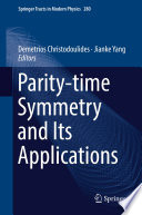 Parity time Symmetry and Its Applications