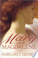Mary  Called Magdalene