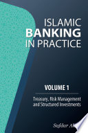 Islamic Banking In Practice Volume 1