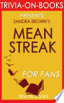 Mean Streak  A Novel by Sandra Brown  Trivia On Books  Book