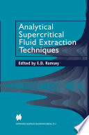 Analytical Supercritical Fluid Extraction Techniques