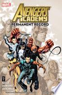 Avengers Academy Vol  1
