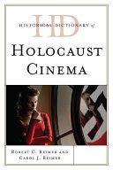 Historical Dictionary of Holocaust Cinema