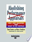Abolishing Performance Appraisals  Large Print 16pt  Book