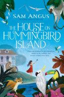 The House on Hummingbird Island