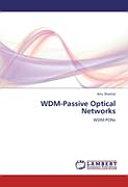 WDM Passive Optical Networks