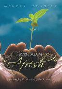 "Born Again ""Afresh"""