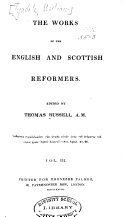 The Works of the English and Scottish Reformers  The works of Tyndale continued