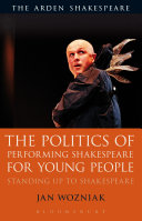 The Politics of Performing Shakespeare for Young People