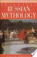 Essential Russian Mythology