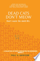 Dead Cats Don t Meow   Don t waste the ninth life
