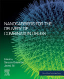 Nanocarriers For The Delivery Of Combination Drugs Book PDF