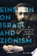 Einstein on Israel and Zionism Book