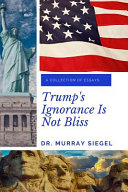 Trump S Ignorance Is Not Bliss