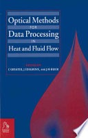 Optical Methods for Data Processing in Heat and Fluid Flow