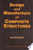 Design and Manufacture of Composite Structures Book