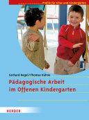 Pädagogische Arbeit im Offenen Kindergarten