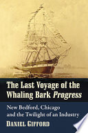 The Last Voyage Of The Whaling Bark Progress