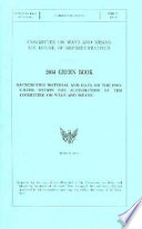 Green Book, 2004: Background Material and Data on Programs Within the Jurisdiction of the Committee on Ways and Means, March 2004
