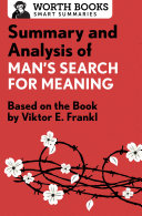 Summary and Analysis of Man s Search for Meaning