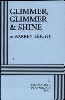 Glimmer, Glimmer and Shine