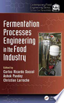 Fermentation Processes Engineering In The Food Industry