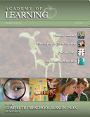 Academy of Learning  Your Complete Preschool Lesson Plan Resource   Volume 4