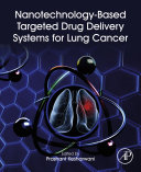 Nanotechnology Based Targeted Drug Delivery Systems for Lung Cancer