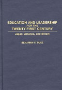 Education and Leadership for the Twenty first Century